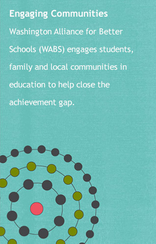 WABS engages students, family and local communities in education to help close the achievement gap.